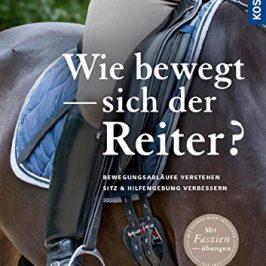 Das neue Buch von Eckart Meyners: Wie bewegt sich der Reiter?